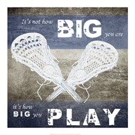 How Big You Play