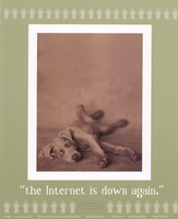 Internet Is Down Again Fine-Art Print