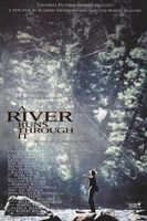 River Runs Through It  a Wall Poster