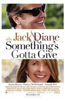 Something's Gotta Give Wall Poster
