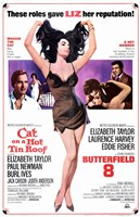 Cat on a Hot Tin Roof-Butterfield 8 Wall Poster