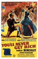 You'll Never Get Rich Wall Poster