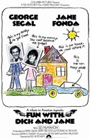 Fun with Dick and Jane Segal Fonda Wall Poster