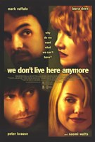 We Don't Live Here Anymore Wall Poster