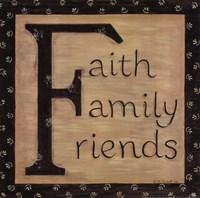 Faith Family Friends Fine-Art Print