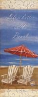 Life's Better At The Beach Fine-Art Print