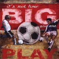 Big Play - Soccer Fine-Art Print