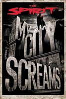 The Spirit - My City Screams Wall Poster