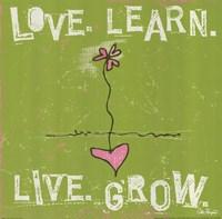 Love, Learn, Live, Grow Fine-Art Print