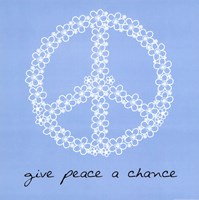 Give Peace A Chance Fine-Art Print