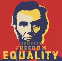 Abraham Lincoln:  Honesty, Freedom, Equality Fine-Art Print