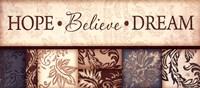 Hope Believe Dream Fine-Art Print
