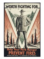 Worth Fighting for, Help Your Park Ranger Prevent Fires Fine-Art Print