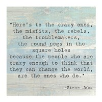 Here's to the Crazy Ones, Steve Jobs Quote Fine-Art Print