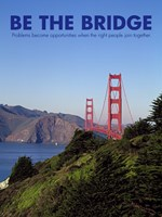 Be The Bridge Fine-Art Print
