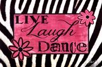 Live Laugh Dance Fine-Art Print
