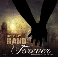 Hold My Hand Forever Fine-Art Print