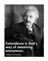 Coincidence Einstein Quote Fine-Art Print