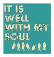 It Is Well With My Soul - Aqua Fine-Art Print