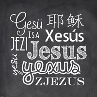 Jesus in Different Languages Chalkboard Fine-Art Print