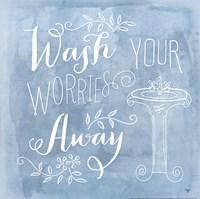 Wash Your Worries Away Fine-Art Print