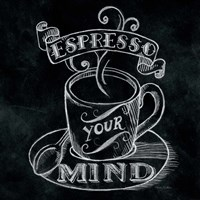 Espresso Your Mind  No Border Square Fine-Art Print