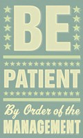Be Patient Fine-Art Print