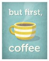 But First, Coffee Fine-Art Print