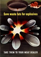Save Waste Fats for Explosives Fine-Art Print
