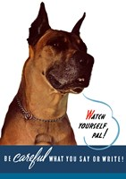 Watch Yourself, Pal. (Great Dane) Fine-Art Print