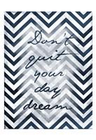Don't Quit - Chevron Stripes Fine-Art Print