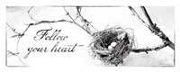 Nest and Branch III Follow Your Heart Fine-Art Print