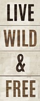 Wood Sign Live Wild and Free on White Panel Fine-Art Print