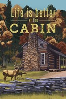 Life Is Better At The Cabin Fine-Art Print