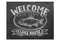 Welcome To Our Lake House Fine-Art Print