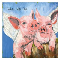 When Pigs Fly Fine-Art Print