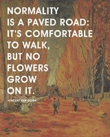 Normality -Van Gogh Quote 2 Fine-Art Print