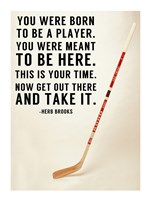 You Were Born To Be A Player Fine-Art Print