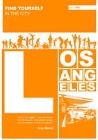 LA: Find Yourself In The City Fine-Art Print