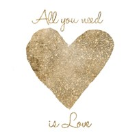 Love Is All You Need Fine-Art Print