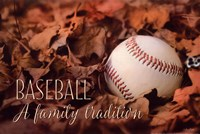 Baseball - A Family Tradition Fine-Art Print