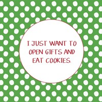 Open Gifts and Eat Cookies Fine-Art Print
