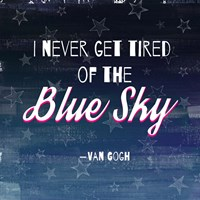 I Never Get Tired of the Blue Sky (Night) Fine-Art Print