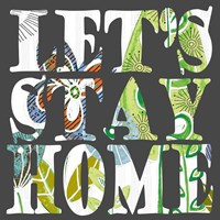 Botanical Let's Stay Home Fine-Art Print