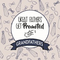 Great Fathers Get Promoted to Grandfathers Blue Fine-Art Print
