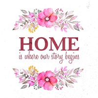 Home Is Where Our Story Begins-Magenta Fine-Art Print