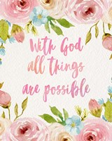 With God All Things Are Possible-Flowers Fine-Art Print