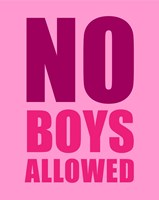 No Boys Allowed - Pink Fine-Art Print