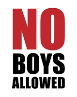No Boys Allowed - White Fine-Art Print
