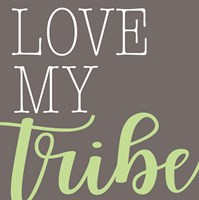 Love My Tribe - Green Fine-Art Print